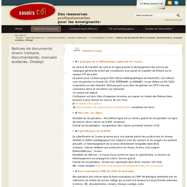 Notices de documents divers (romans, documentaires, manuels scolaires, Onisep)