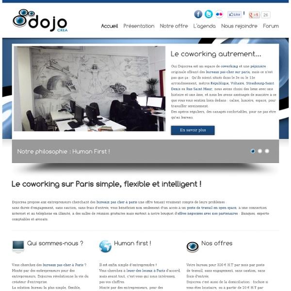Dojocrea - Une offre de bureaux sur Paris simple, flexible et intelligente