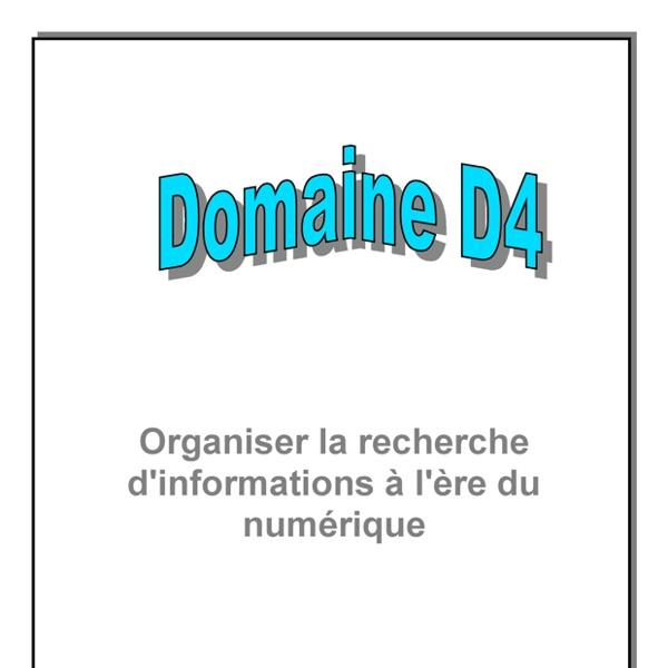 Domaine 4 - Organiser la recherche d'informations à l'ère du numérique