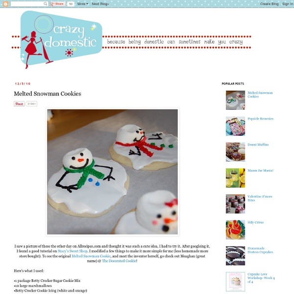 Crazy Domestic: Melted Snowman Cookies