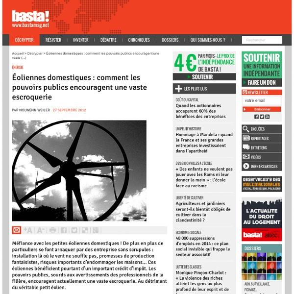 Éoliennes domestiques : comment les pouvoirs publics encouragent une vaste escroquerie - Énergie