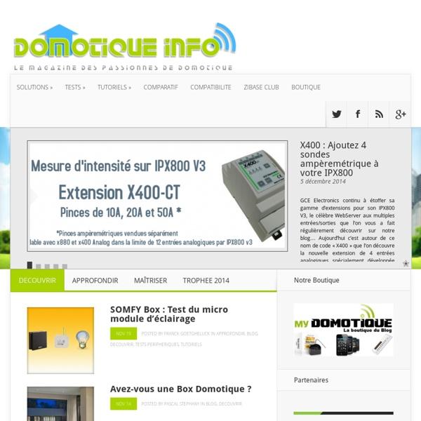 Le magazine des passionnés de Domotique...