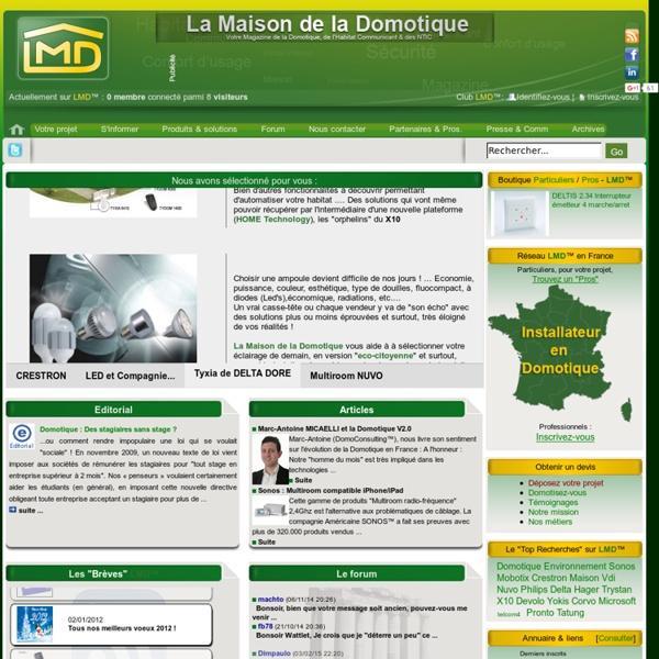 La Maison de la Domotique™ (LMD) : Portail/Magazine Français Domotique et Habitat communicant, Multiroom