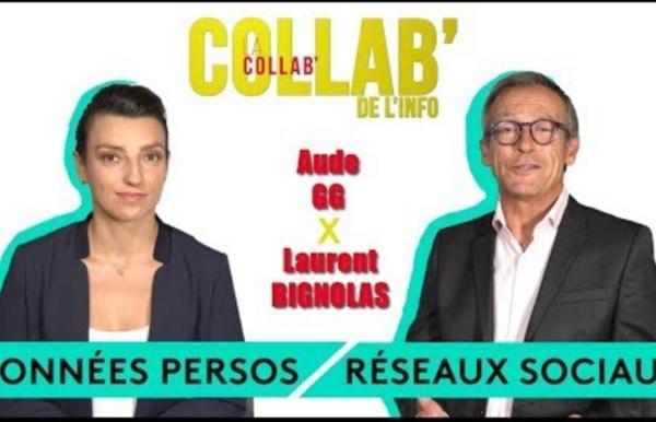 Données personnelles et réseaux sociaux - Laurent Bignolas / Aude GG - La Collab' de l'info