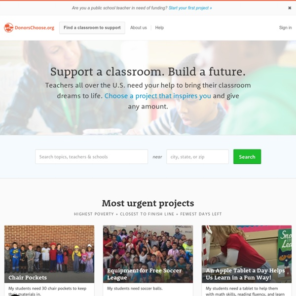 DonorsChoose.org: Teachers ask. You choose.