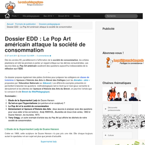 Dossier EDD : Le Pop Art américain attaque la société de consommation
