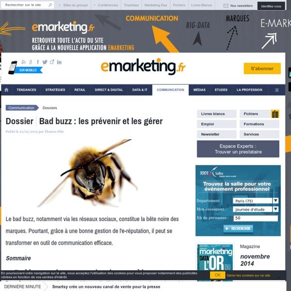 Bad buzz: les prévenir et les gérer