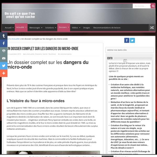 Un dossier complet sur les dangers du micro-onde