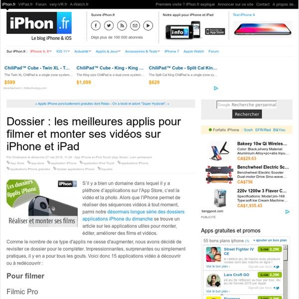 Dossier apps iPhone : 20 applis pour filmer et monter ses vidéos sur l'iPhone
