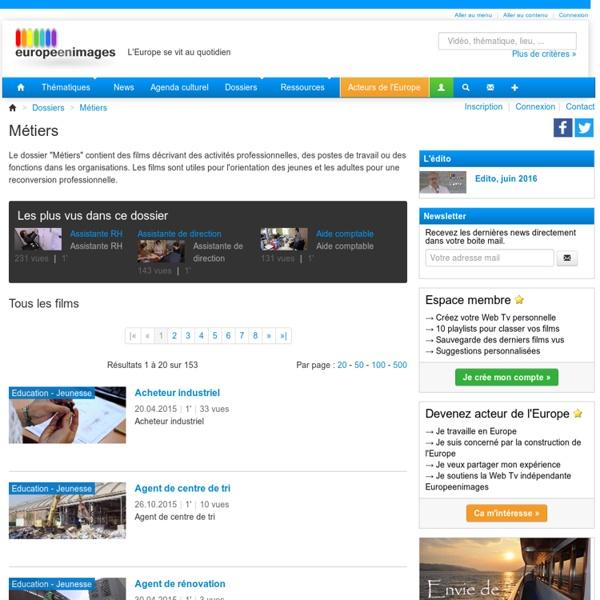 Dossier Métiers - EuropeEnImages.net