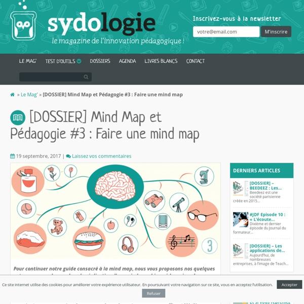 [DOSSIER] Mind Map et Pédagogie #3 : Faire une mind map - Sydologie