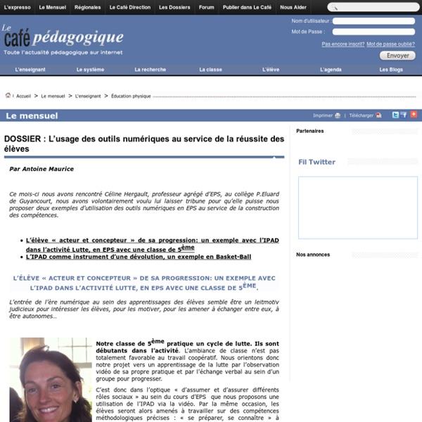 DOSSIER : L'usage des outils numériques au service de la réussite des élèves
