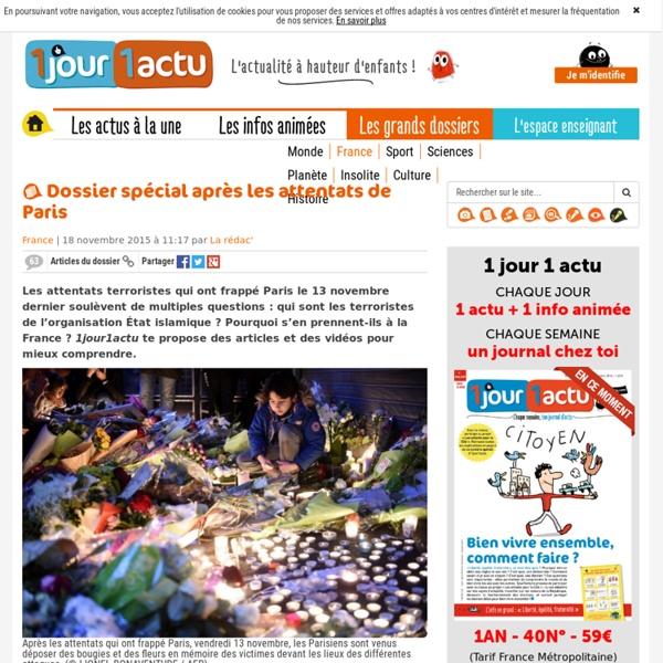 Dossier spécial après les attentats de Paris - 1jour1actu.com - L'actualité à hauteur d'enfants !