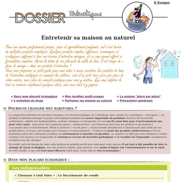 Dossier thématique - Entretenir sa maison au naturel