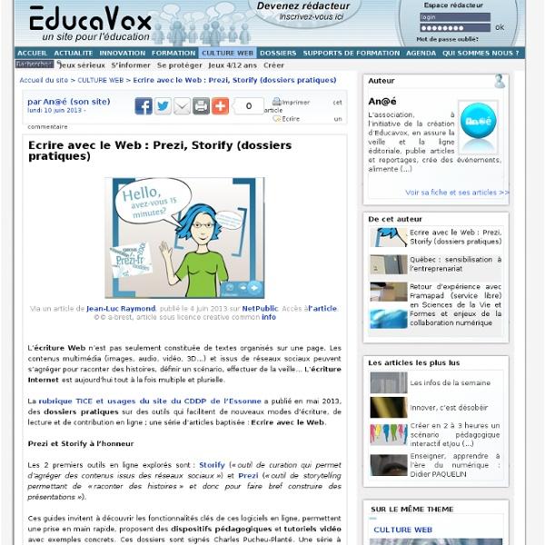 Ecrire avec le Web : Prezi, Storify (dossiers pratiques) - Educavox