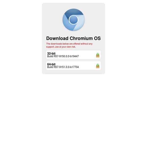 Chromium OS builds by Hexxeh