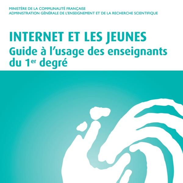 Guide internet et les jeunes 1er degré