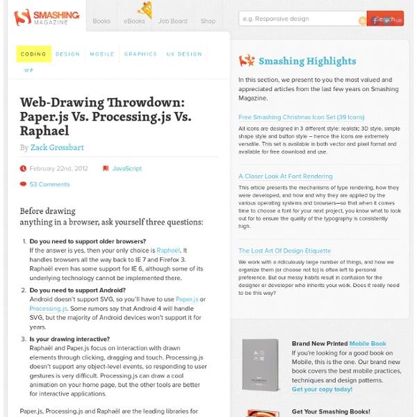 Web-Drawing Throwdown: Paper.js Vs. Processing.js Vs. Raphael