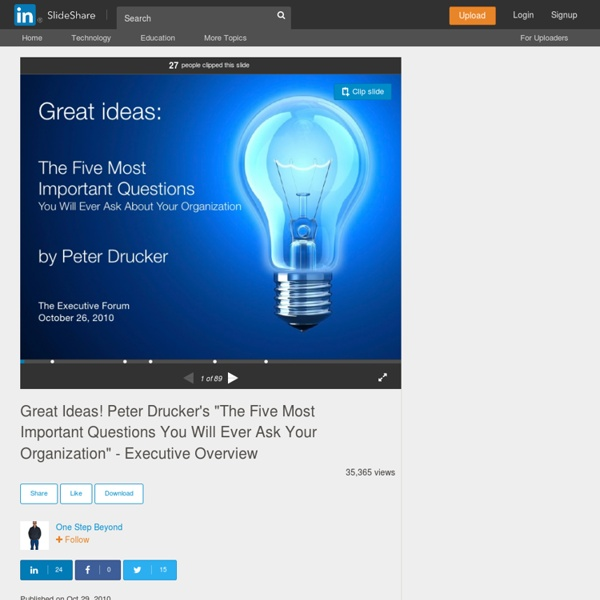 """Great Ideas! Peter Drucker's """"The Five Most Important Questions You …"""