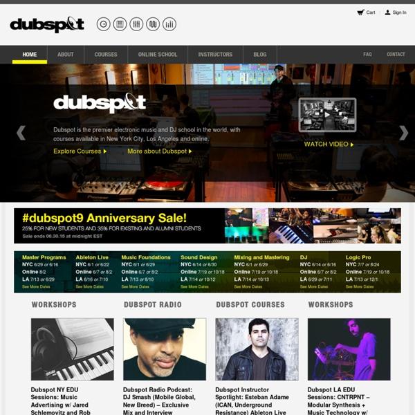 Electronic Music Production & DJ School NYC , LA & Online