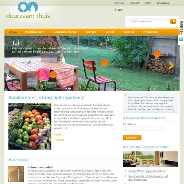 Duurzaam Thuis - Alles over Duurzaam Wonen en Duurzaam Bouwen – Bewust lekker Duurzaam Leven