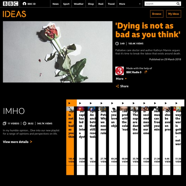 'Dying is not as bad as you think' - BBC Ideas