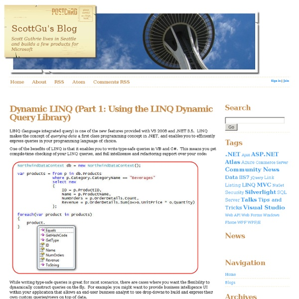 Dynamic LINQ (Part 1: Using the LINQ Dynamic Query Library)