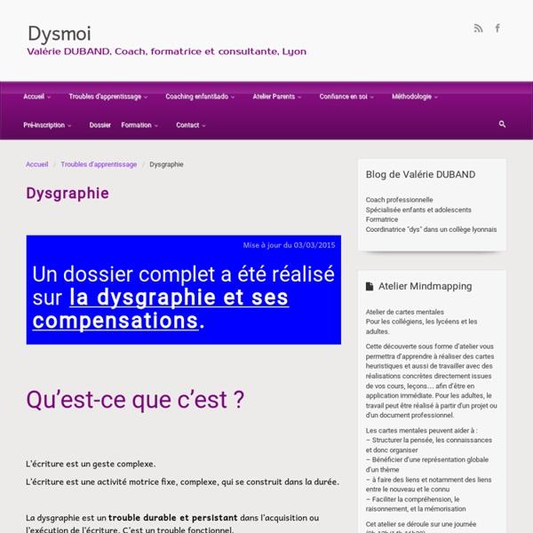 Le blog des dys, le site – Dysgraphie