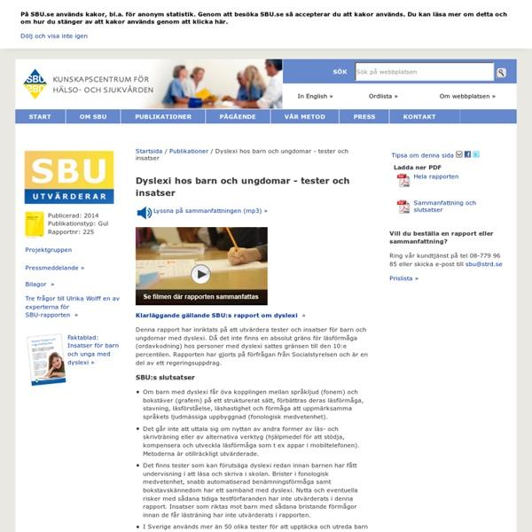 Dyslexi hos barn och ungdomar - tester och insatser - SBU