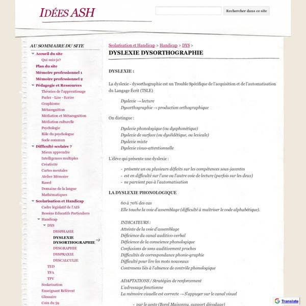 DYSLEXIE DYSORTHOGRAPHIE - Idées ASH
