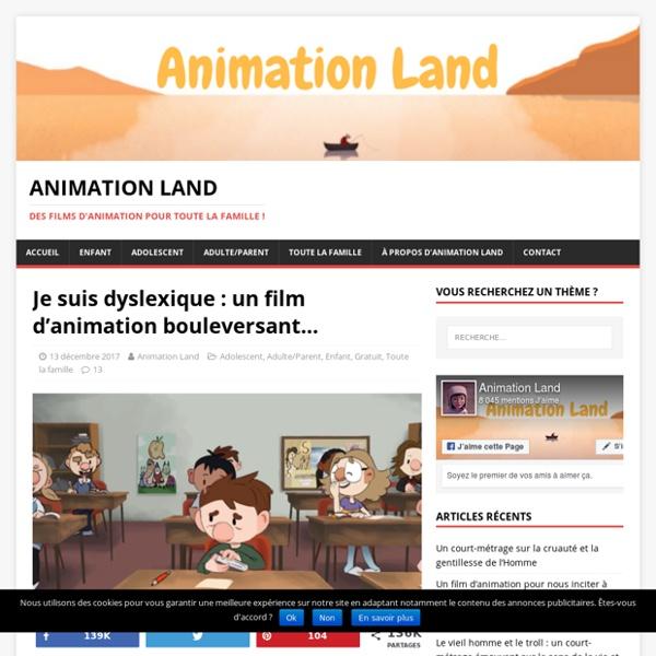 Je suis dyslexique : un film d'animation bouleversant…