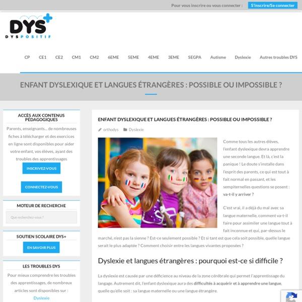 Enfant dyslexique et langues étrangères : possible ou impossible ?