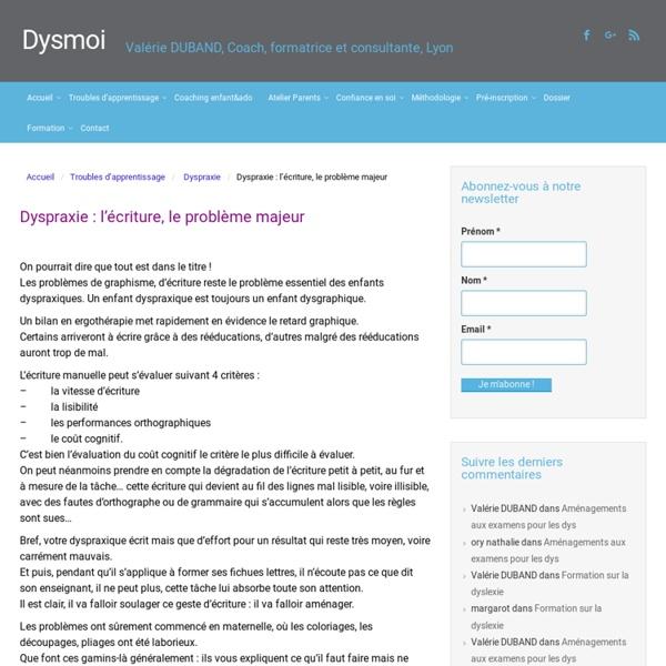 Dyspraxie : l'écriture, le problème majeur