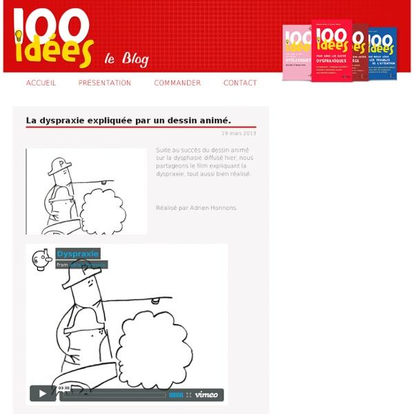 La dyspraxie expliquée par un dessin animé.