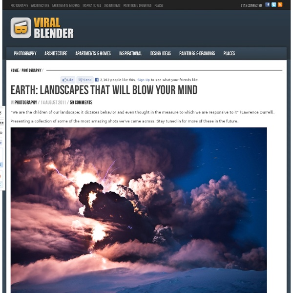 Earth: Landscapes That Will Blow Your Mind - StumbleUpon