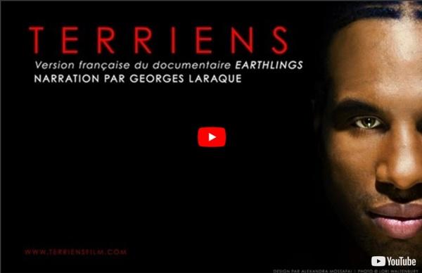T E R R I E N S (Earthlings) NARRATION PAR GEORGES LARAQUE