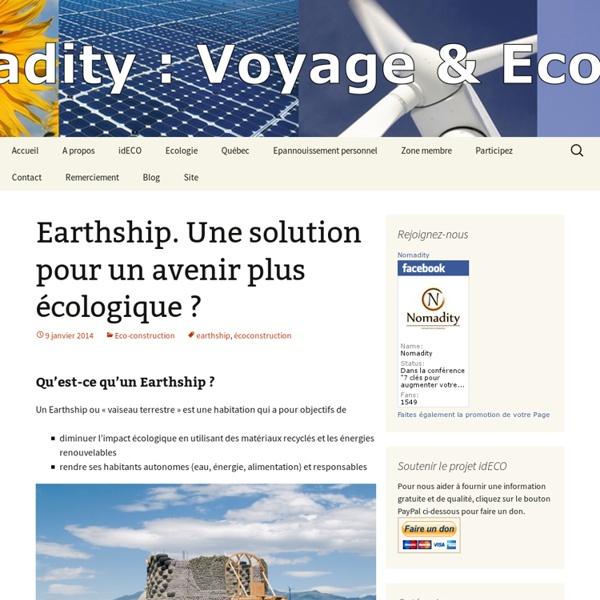 Earthship. Une solution pour un avenir plus écologique ?