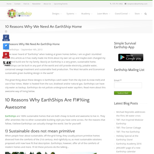 10 Reasons Why We Need An EarthShip Home - Radically Sustainable Buildings