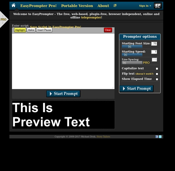 EasyPrompter - The free, web-based, plugin-free, browser independent, online and offline teleprompter and auto-cue software