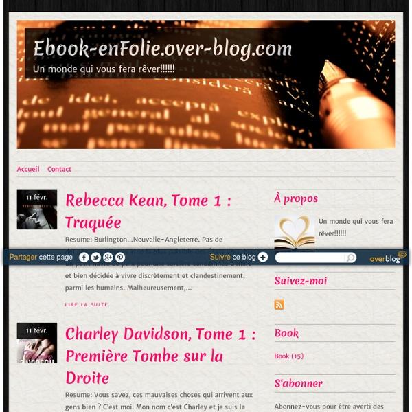 Ebook-enFolie.over-blog.com - Un monde qui vous fera rêver!!!!!!