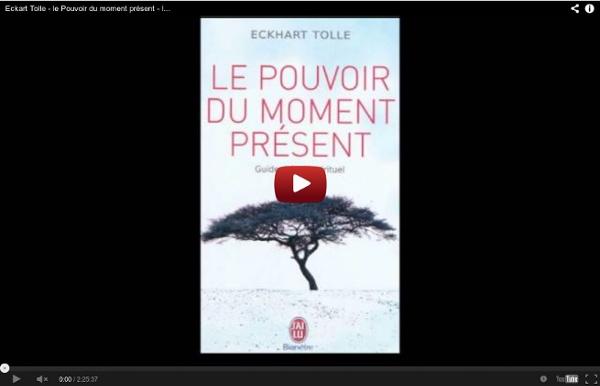 Eckart Tolle - le Pouvoir du moment présent - livre audio