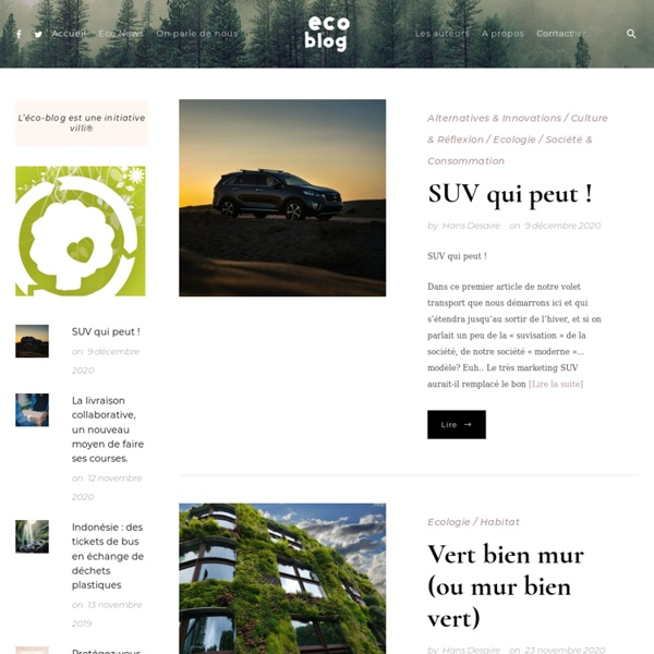 Eco-blog : un blog pour aborder d'?cologie dans la bonne humeur !