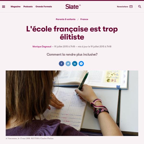 L'école française est trop élitiste
