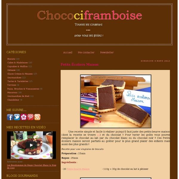 Petits Écoliers Maison - Chocociframboise