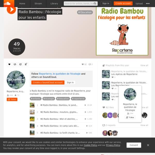 Radio Bambou : l'écologie pour les enfants by Reporterre, le quotidien de l'écologie