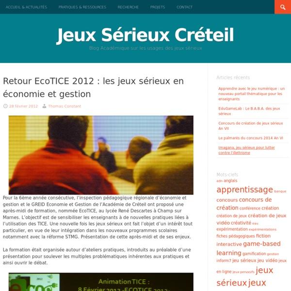 Retour EcoTICE 2012 : les jeux sérieux en économie et gestion - Apprendre avec le jeu numérique