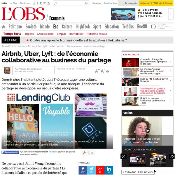 Airbnb, Uber, Lyft : de l'économie collaborative au business du partage - 16 août 2014 - L'Obs