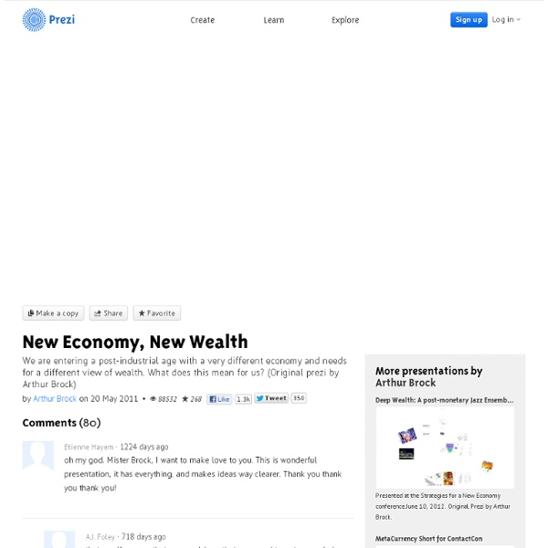 New Economy, New Wealth by Arthur Brock on Prezi