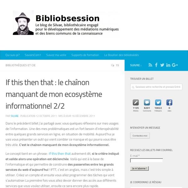 If this then that : le chaînon manquant de mon ecosystème informationnel 2/2