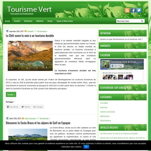 L'écotourisme ou tourisme vert, toutes les informations